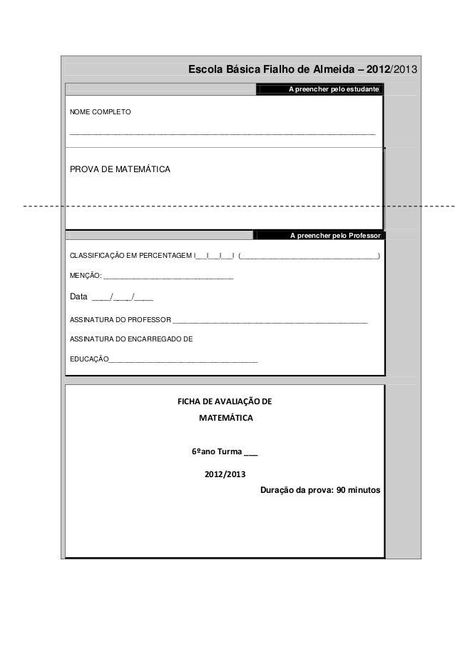Escola Básica Fialho de Almeida – 2012/2013                                                         A preencher pelo estud...