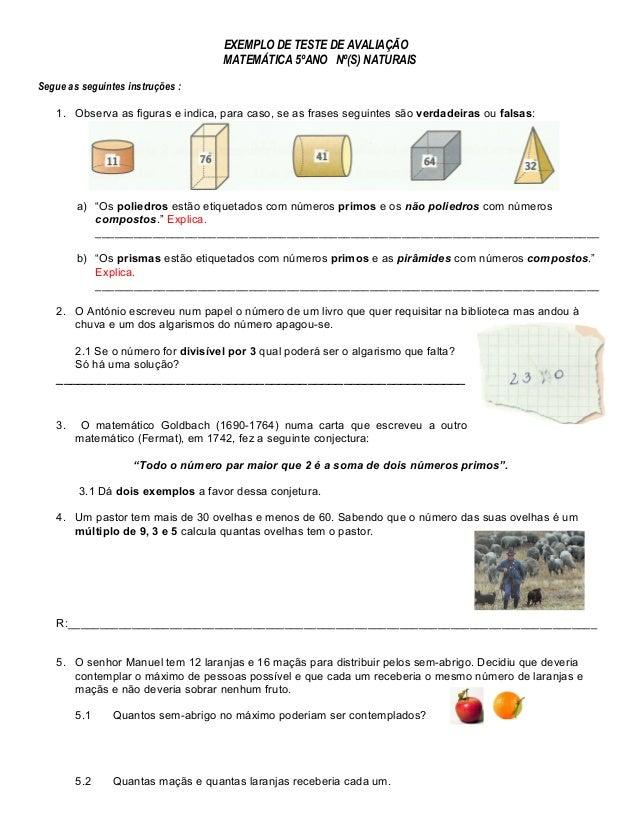 EXEMPLO DE TESTE DE AVALIAÇÃO  MATEMÁTICA 5ºANO Nº(S) NATURAIS  Segue as seguintes instruções :  1. Observa as figuras e i...