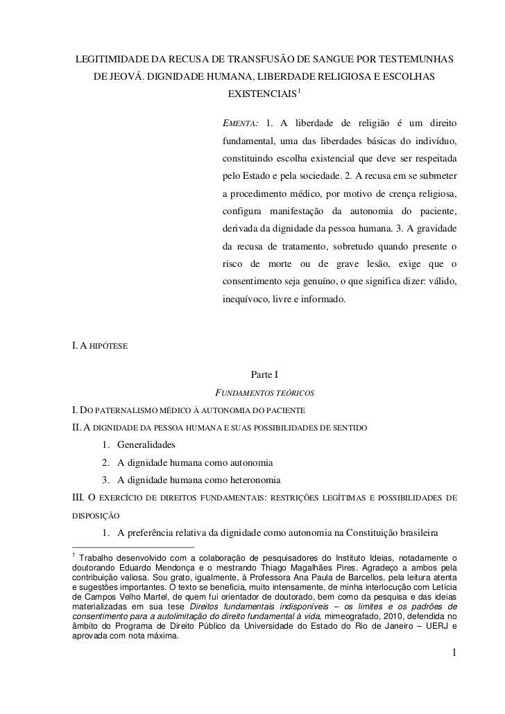LEGITIMIDADE DA RECUSA DE TRANSFUSÃO DE SANGUE POR TESTEMUNHAS      DE JEOVÁ. DIGNIDADE HUMANA, LIBERDADE RELIGIOSA E ESCO...
