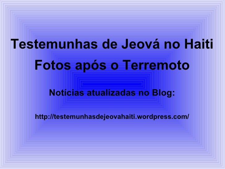 Testemunhas de Jeová no Haiti Fotos após o Terremoto Notícias atualizadas no Blog: http://testemunhasdejeovahaiti.wordpres...