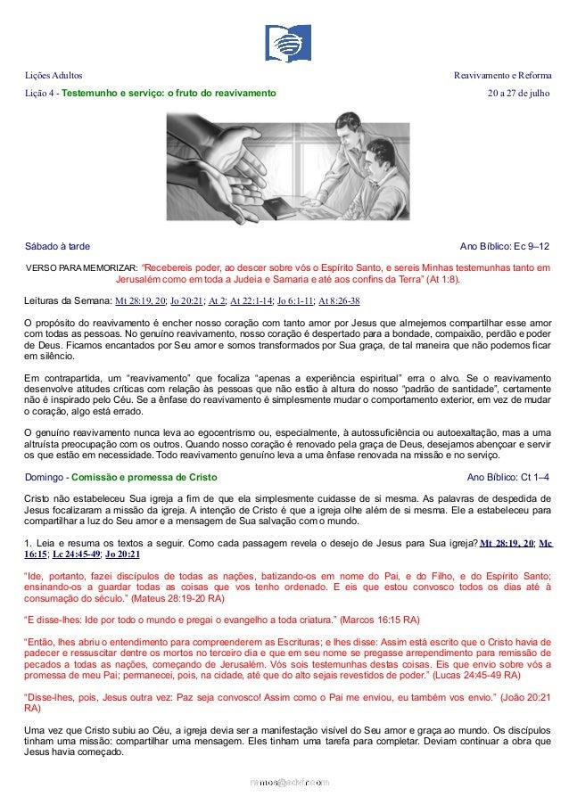 Lições Adultos Reavivamento e Reforma Lição 4 - Testemunho e serviço: o fruto do reavivamento 20 a 27 de julho Sábado à ta...