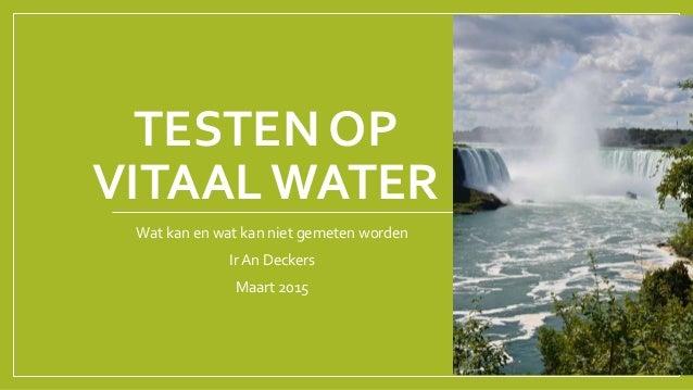 Testen op vitaal water