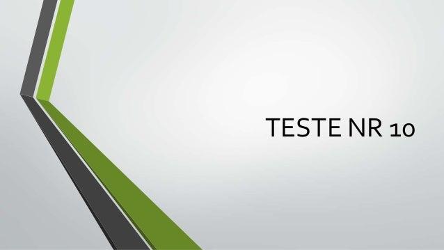 TESTE NR 10