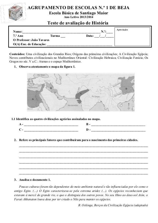 AGRUPAMENTO DE ESCOLAS N.º 1 DE BEJA Escola Básica de Santiago Maior Ano Letivo 2013/2014 Teste de avaliação de História N...