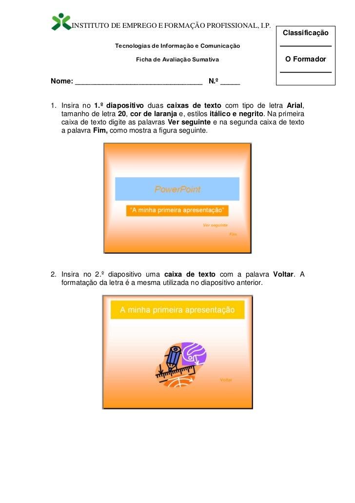 INSTITUTO DE EMPREGO E FORMAÇÃO PROFISSIONAL, I.P.                                                                        ...