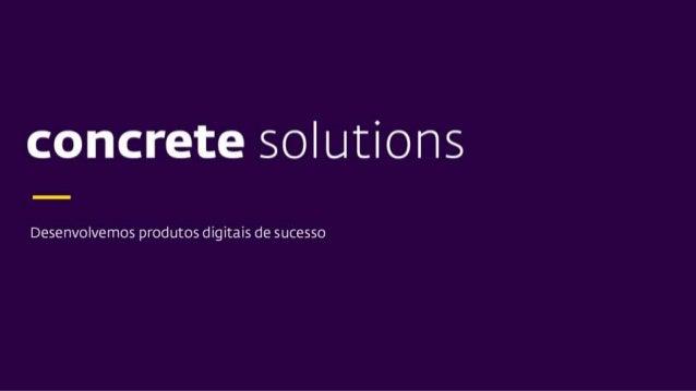 Sobre: Wellington Avelino –QA (Concrete Solutions) –Entusiasta de Automação de testes e especificação por exemplo Contatos...