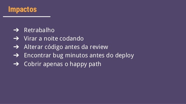 Testes com xUnit + Coding Dojo Slide 7