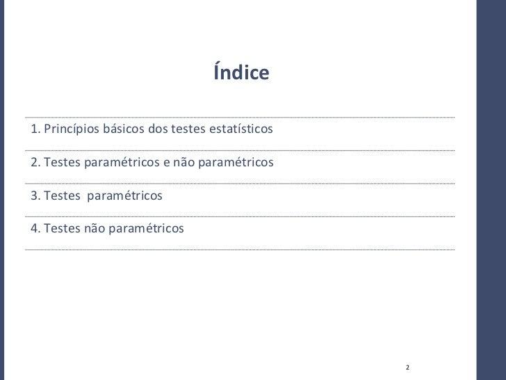 Testes parametricos e nao parametricos Slide 2