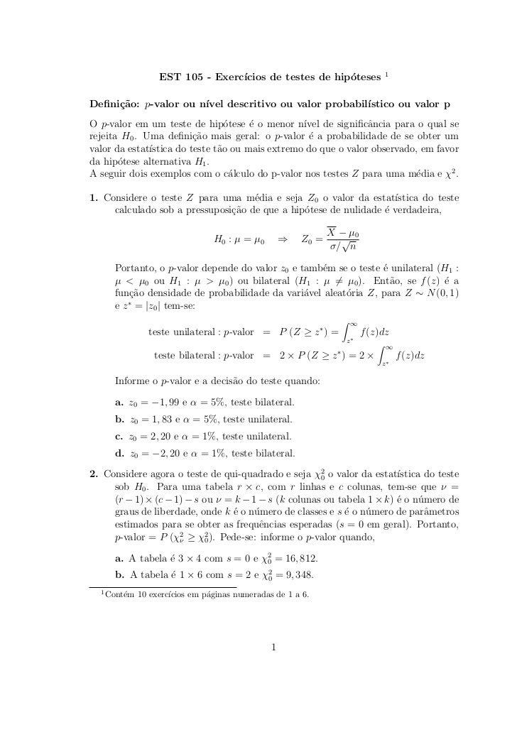 1                   EST 105 - Exerc´                                  ıcios de testes de hip´teses                        ...