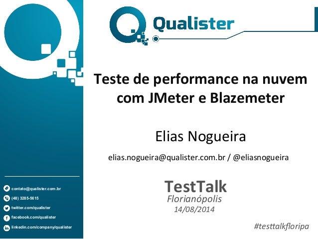 contato@qualister.com.br  (48) 3285-5615  twitter.com/qualister  facebook.com/qualister  linkedin.com/company/qualister  T...