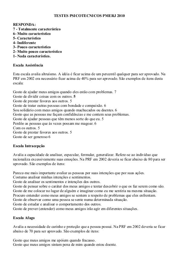 TESTES PSICOTECNICOS PMERJ 2010RESPONDA:7 - Totalmente característico6- Muito característico5- Característico4- Indiferent...