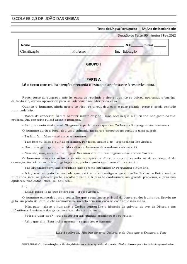 ESCOLA EB 2,3 DR. JOÃO DAS REGRAS Teste de Língua Portuguesa— 7.º Ano de Escolaridade Duração do Teste:90 minutos|Fev.2012...