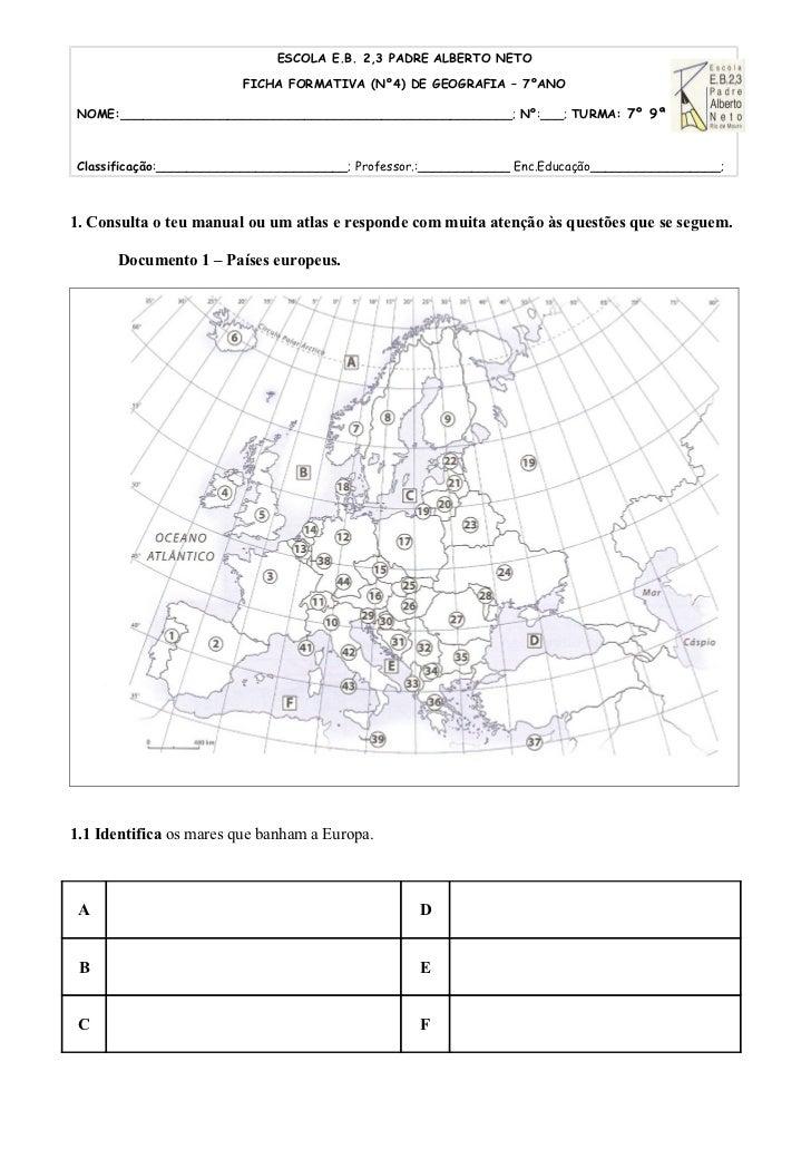 ESCOLA E.B. 2,3 PADRE ALBERTO NETO                         FICHA FORMATIVA (Nº4) DE GEOGRAFIA – 7ºANO NOME:_______________...
