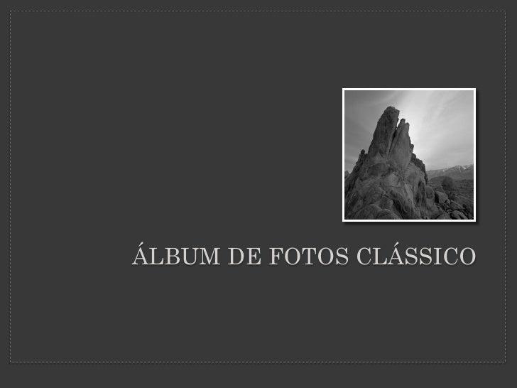 ÁLBUM DE FOTOS CLÁSSICO