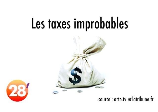 Les taxes les plus improbables