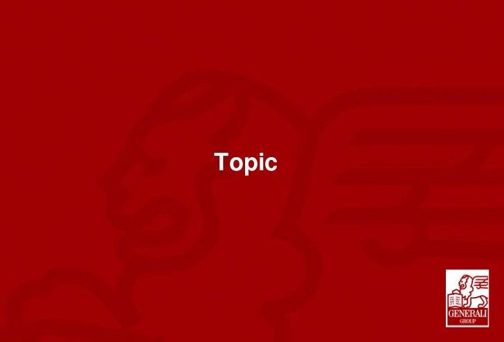 ДЖЕНЕРАЛИ БЪЛГАРИЯ ХОЛДИНГ АД                                   TopicОсновно обучение за консултантите – Техники при прода...