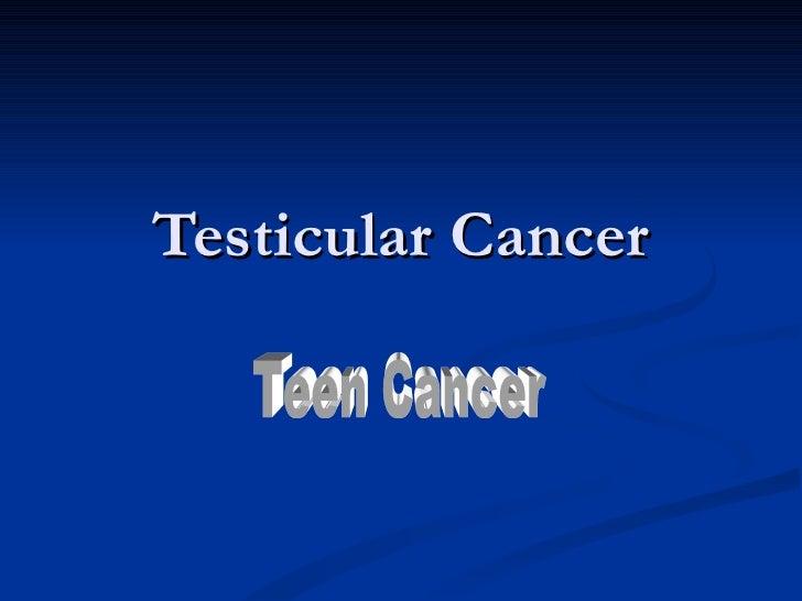 Testicular Cancer Teen Cancer