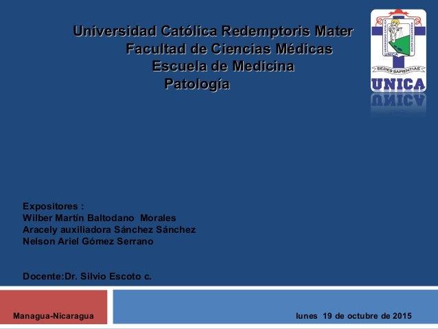 Universidad Católica Redemptoris MaterUniversidad Católica Redemptoris Mater Facultad de Ciencias MédicasFacultad de Cienc...