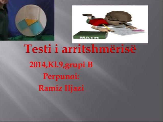 2014,Kl.9,grupi B Perpunoi: Ramiz Iljazi