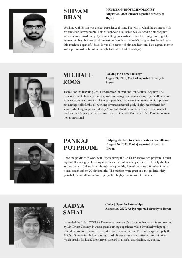 PANKAJ POTPHODE I had the privilege to work with Bryan during the CYCLES Innovation program. I must say that It was a grea...