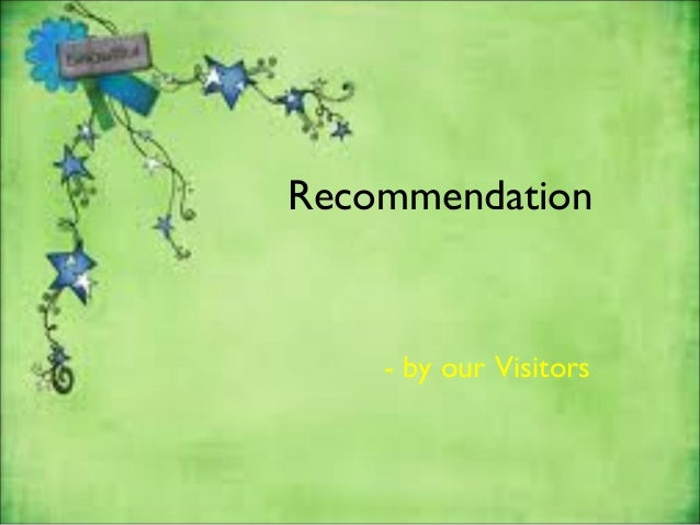 Recommendation- by our Visitors