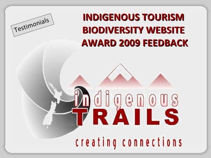 Testimonials INDIGENOUS TOURISM  BIODIVERSITY WEBSITE  AWARD 2009 FEEDBACK