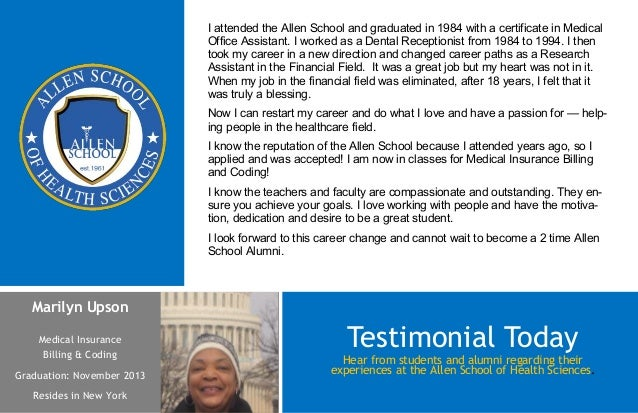 I attended the Allen School and graduated in 1984 with a certificate in Medical                            Office Assistan...