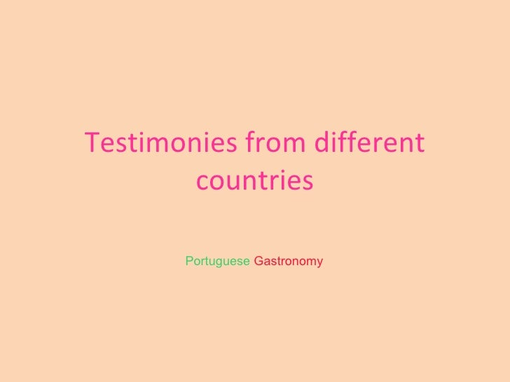 Testimonies from different countries Portuguese   Gastronomy
