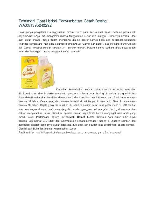 Testimoni Obat Herbal Penyumbatan Getah Bening | WA.081395240292 Saya punya pengalaman menggunakan produk Luxor pada kedua...
