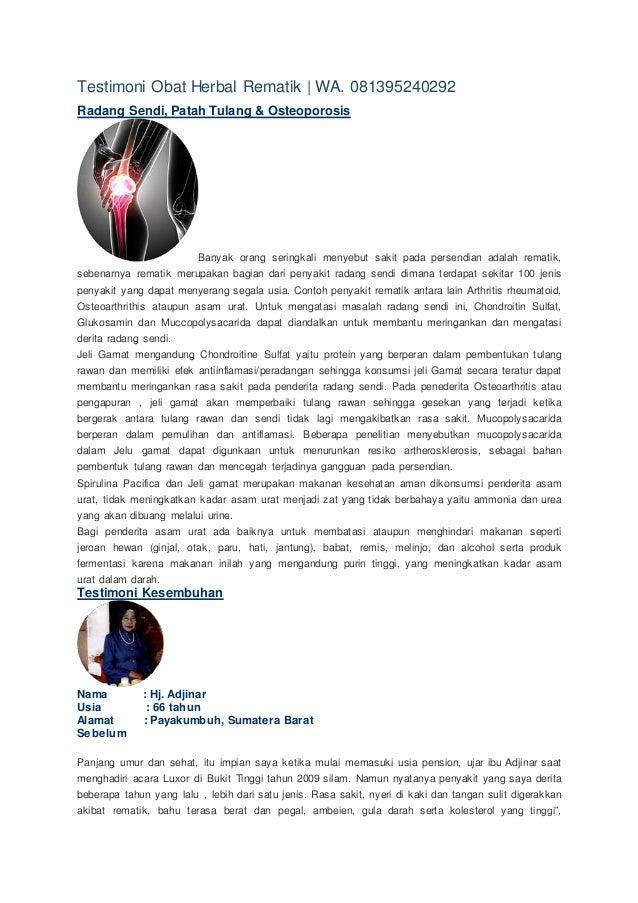 Testimoni Obat Herbal Rematik | WA. 081395240292 Radang Sendi, Patah Tulang & Osteoporosis Banyak orang seringkali menyebu...