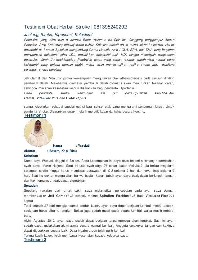 Testimoni Obat Herbal Stroke | 081395240292 Jantung, Stroke, Hipertensi, Kolesterol Penelitian yang dilakukan di Jerman Ba...