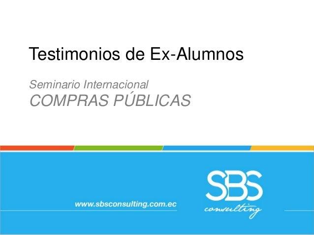Testimonios ex alumnos: COMPRAS PÚBLICAS - 22 marzo Slide 2