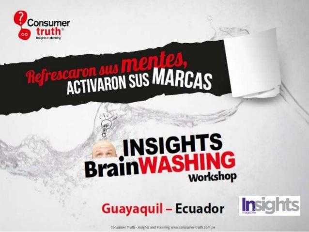 Guayaquil Un Workshop Creativo paraaprender el ADN del Consumer  Insights y su  Inserción en Estrategias de    Insightful ...