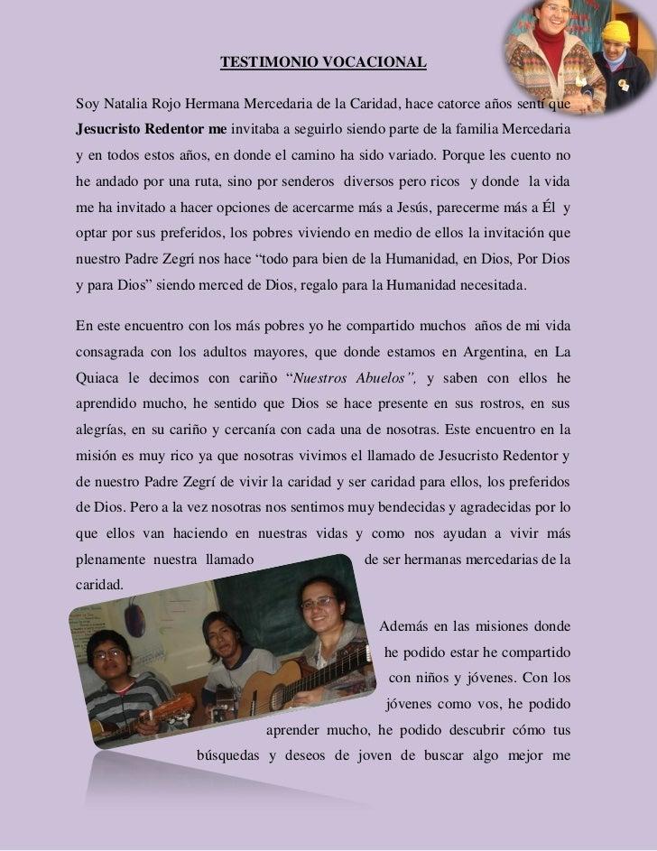 TESTIMONIO VOCACIONALSoy Natalia Rojo Hermana Mercedaria de la Caridad, hace catorce años sentí queJesucristo Redentor me ...