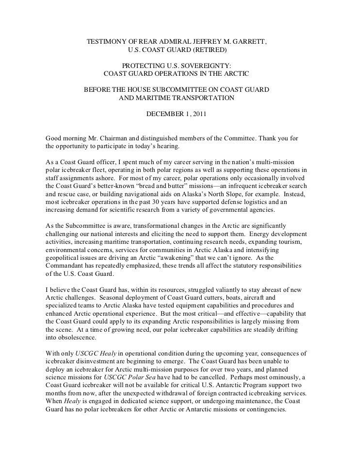 TESTIMONY OF REAR ADMIRAL JEFFREY M. GARRETT,                         U.S. COAST GUARD (RETIRED)                         P...