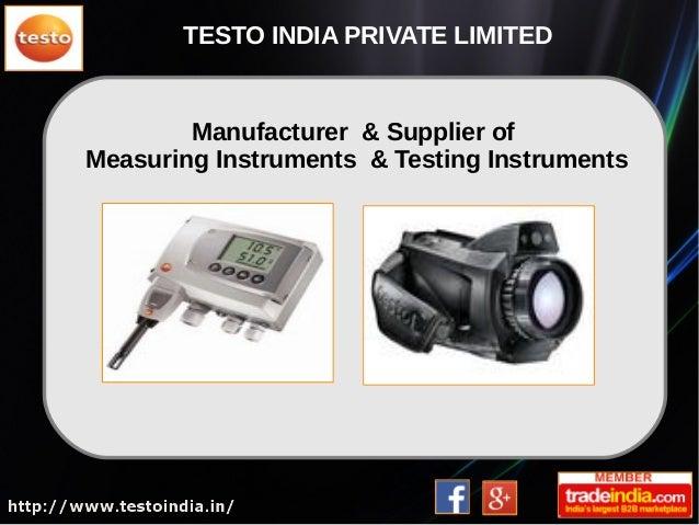 Manufacturer & Supplier of Measuring Instruments & Testing Instruments TESTO INDIA PRIVATE LIMITED
