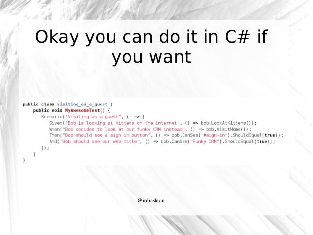 Okay you can do it in C# if you want  @robashton