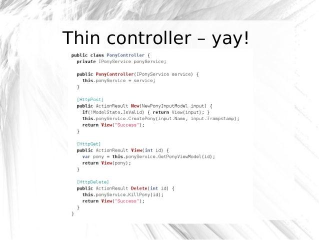 Thin controller – yay!  @robashton