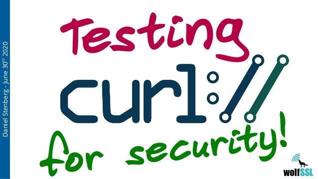 DanielStenberg-June30th 2020 for security! Testing