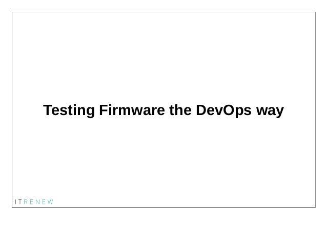 Testing Firmware the DevOps way