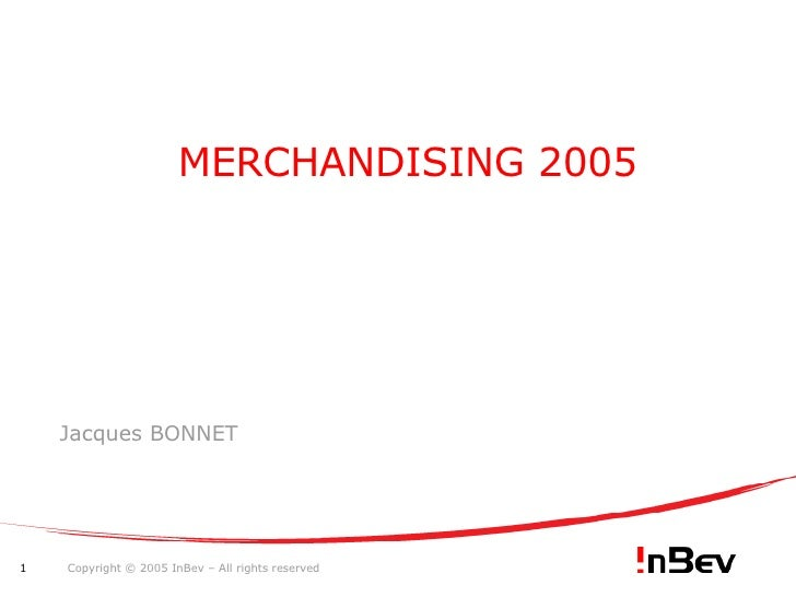 MERCHANDISING 2005 Jacques BONNET