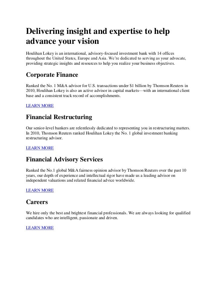 Delivering insight and expertise to help advance your vision<br />Houlihan Lokey is an international, advisory-focused inv...