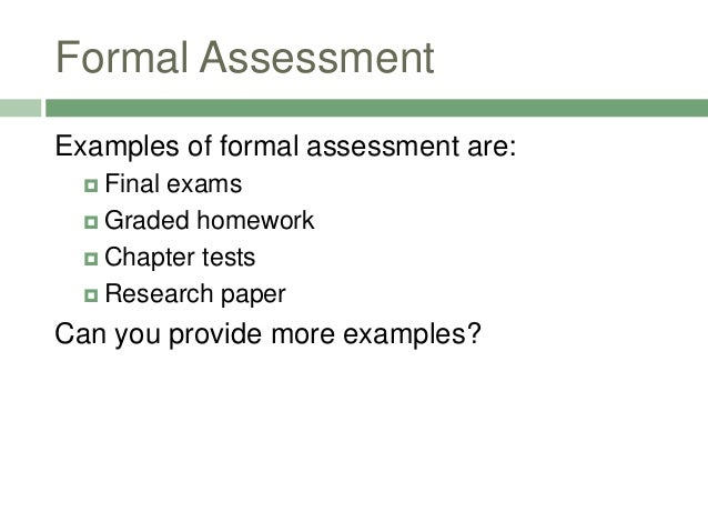 Language Assessment Types – Formal Assessment