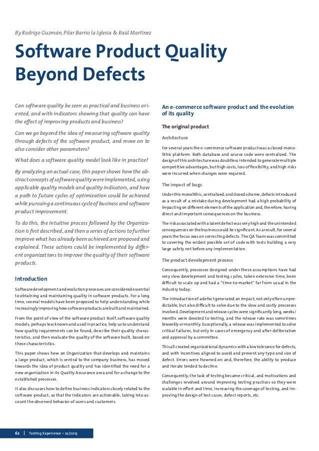 By Rodrigo Guzmán, Pilar Barrio la Iglesia & Raúl Martínez  Software Product Quality  Beyond Defects  Can software quality...