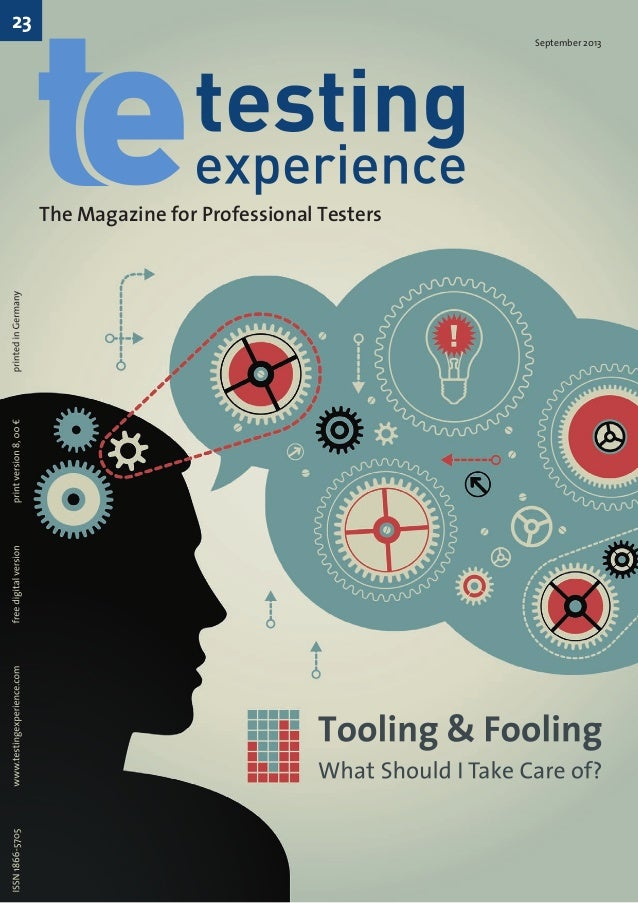 23  September 2013  The Magazine for Professional Testers