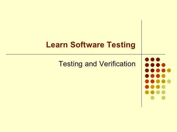 Learn Software Testing Testing and Verification