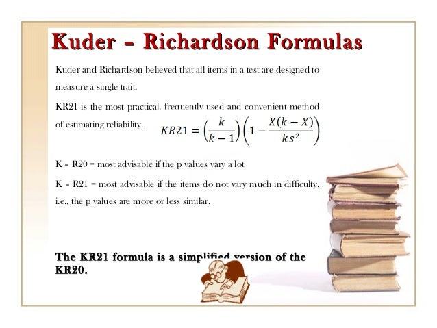 Kuder Richardson Formula 21 >> Testing in language programs (chapter 8)