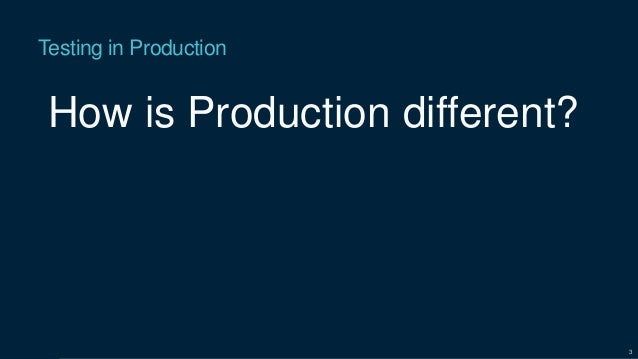 Testing inproduction svcc18 Slide 3