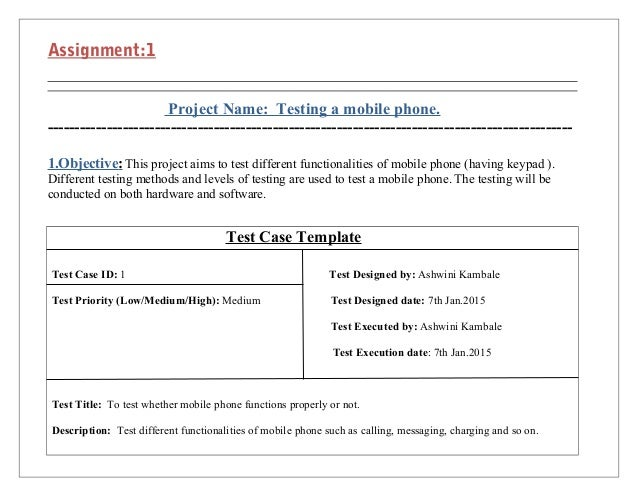 Test Case Template. Assignment Project Name Testing A Mobile Phone ...