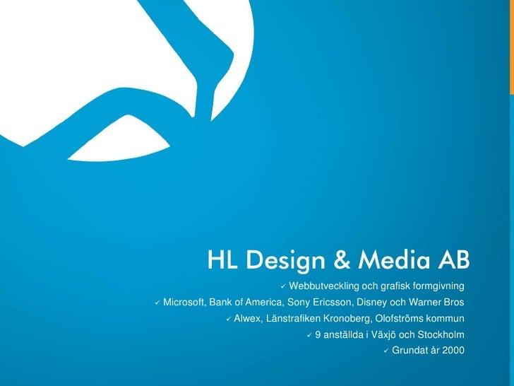 <ul><li>Webbutveckling och grafisk formgivning